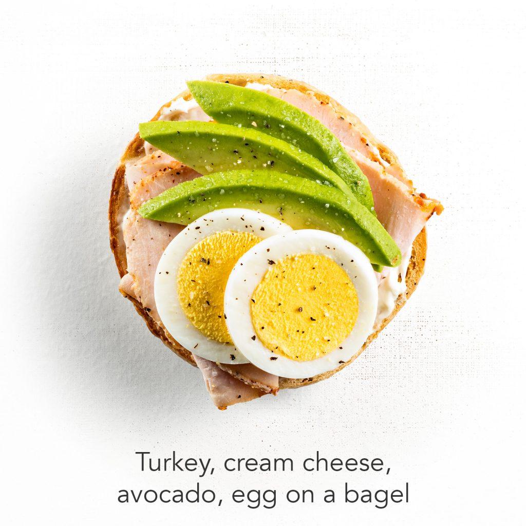 You're A Ten - Turkey, cream cheese, avocado, egg on a bagel