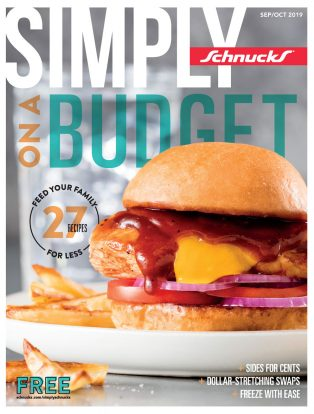 September/October 2019 Simply Schnucks Magazine – Simply On A Budget