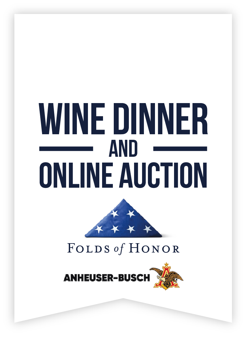 Folds Of Honor Wine Dinner and Online Auction