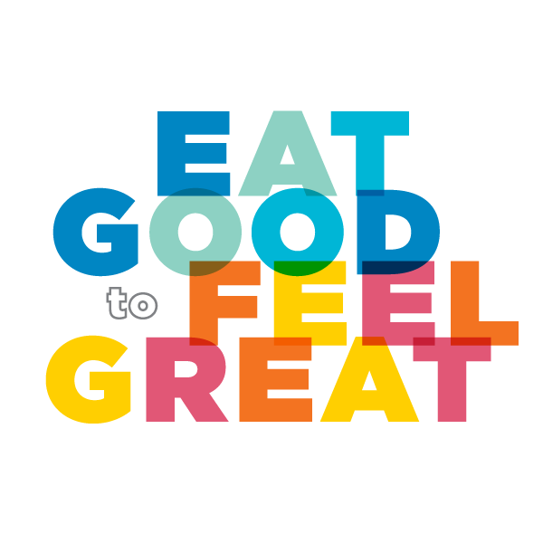 Eat Good To Feel Great